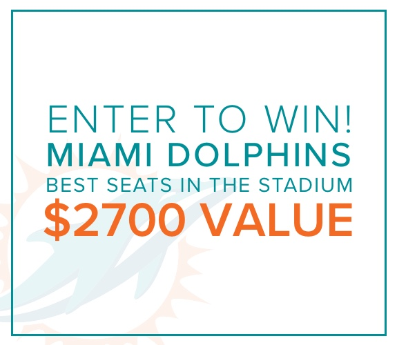 Enter to Win! Miami Dolphins Best Seats in the Stadium $2700 Value.