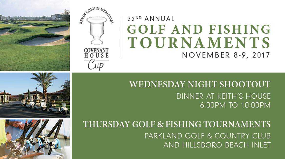22nd Annual Golf and Fishing Tournaments. November 8-9, 2017. Wednesday Night Shootout. Dinner at Keith's House. 6PM to 10PM. Thursday Golf & Fishing Tournaments. Parkland Golf & Country Club and Hillsboro Beach Inlet. Sponsorship and Event Information Coming Soon! />