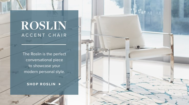 Roslin Accent Chair. The Roslin is perfect conversational piece to showcase your modern personal style. Shop Roslin.