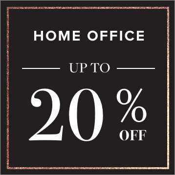 Home Office up to 20% OFF. Shop Now.