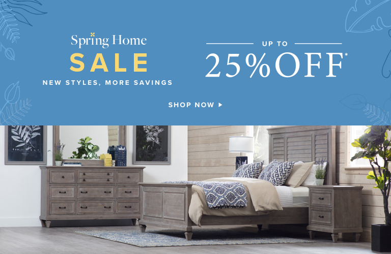 Spring Home Sale up to 25% OFF New Styles, More Savings. Shop Now.