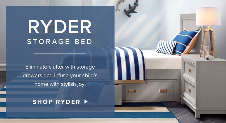 Ryder Storage Bed. Eliminate clutter with two storage drawers and infuse your child's home with stylish joy. Shop Ryder.