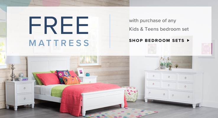 Free mattress with purchase of any Baby & Kids bedroom set. Shop Bedroom Sets.